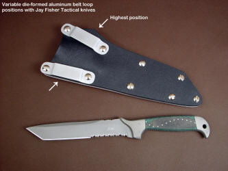 The highest positon of belt loop placment on tension fit kydex, aluminum, and nickel plated steel sheath. This allows a low orientation on a typical belt line