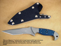 """Mercury Magnum"" obverse side view: 440c high chromium stainless steel blade, 304 stainless steel bolsters, blue/black G10 fiberglass epoxy laminate handle, locking kydex, aluminum, stainless steel combat tactical knife sheath"